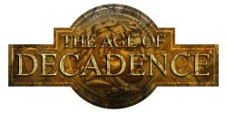 The Age of Decadence (PC)