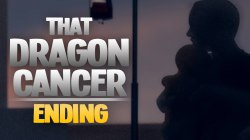 That Dragon, Cancer (PC)